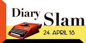 Diary Slam am 24. April