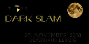 Dark Slam 27.11.18 Topical Island Poetry Slam Leipzig