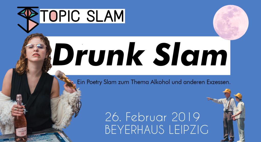 Drunk Slam am 26.02.19 im Beyerhaus